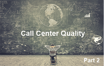 Call Center Quality Get Results Part 2 1 - How To Avoid The 4 Barriers to A Winning Call Center Quality Program And Start Getting Consistent Results