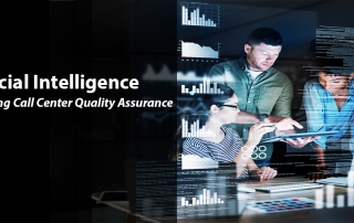 AI Enhanced Call Center QA 320x202 - Artificial Intelligence – Enhance Call Center Quality Assurance