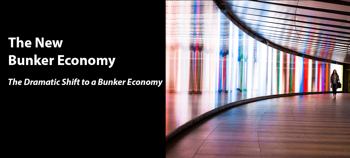 Bunker Economy1 - The New Bunker Economy